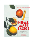 Home Made Basics: Simple Recipes, Made from Scratch Cover Image
