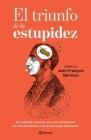 El Triunfo de la Estupidez: A Beginner's Guide to Hiragana, Katakana and Kanji (Free Online Audio and Downloadable Flash Cards) Cover Image