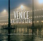 Dream of Venice Architecture Cover Image