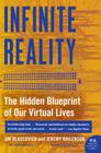 Infinite Reality: The Hidden Blueprint of Our Virtual Lives Cover Image