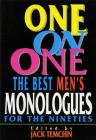 One on One: Best Monologues for the Nineties (Men) (Applause Acting Series) Cover Image