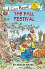 Little Critter: The Fall Festival (My First I Can Read) Cover Image