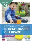 Cache Level 3 Preparing to Work in Home-Based Childcare Cover Image