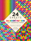 24 Sheets of Rainbow Patterns Gift Wrapping Paper: High-Quality 18 X 24 (45 X 61 CM) Wrapping Paper Cover Image