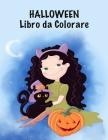 Halloween Libro da Сolorare: Halloween Libro da colorare con Fantasy Creatures per ragazzi e ragazze di età compresa tra 4-8, con: Goblin Franke Cover Image