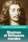 Maximes et Réflexions morales Cover Image