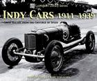 Indy Cars 1911-1939: Great Racers from the Crucible of Speed Cover Image
