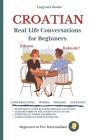 Croatian: Real-Life Conversation for Beginners Cover Image