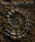 Andy Goldsworthy: A Collaboration with Nature Cover Image