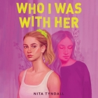 Who I Was with Her Lib/E Cover Image