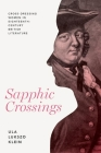 Sapphic Crossings: Cross-Dressing Women in Eighteenth-Century British Literature Cover Image