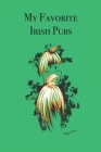 My Favorite Irish Pubs: Stylishly illustrated little notebook for everyone who loves an Irish Pub Cover Image