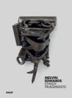 Melvin Edwards: Lynch Fragments Cover Image