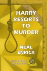 Harry Resorts to Murder Cover Image