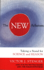 The New Atheism: Taking a Stand for Science and Reason Cover Image