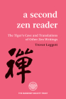 A Second Zen Reader: The Tiger's Cave and Translations of Other Zen Writings Cover Image