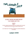 The Lovable Jeep - Classic, Vintage and More Recent Flat-Fender Jeep Toys: Overseas Brands - Classic, Vintage and More Recent Flat-Fender Jeep Toys Ma Cover Image