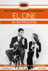 El Cine En 100 Preguntas Cover Image