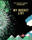 Let's Have a Great Adventure - My Bucket List Cover Image