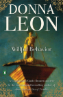 Willful Behavior: A Commissario Guido Brunetti Mystery Cover Image