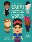 Wondrous Women Who Changed the World (Role Models) Cover Image