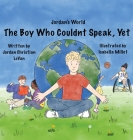 The Boy Who Couldn't Speak, Yet Cover Image