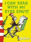 I Can Read with My Eyes Shut! Cover Image