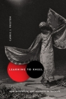 Learning to Kneel: Noh, Modernism, and Journeys in Teaching (Modernist Latitudes) Cover Image