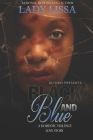 Black and Blue: A Domestic Violence Love Story Cover Image