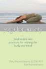 Yoga for Anxiety: Meditations and Practices for Calming the Body and Mind Cover Image