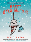 Happy Narwhalidays (A Narwhal and Jelly Book #5) Cover Image