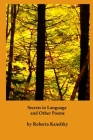 Secrets in Lanuguage and Other Poems Cover Image