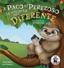 A Paco el Perezoso le encanta ser diferente: Una historia de autoestima: Sloan the Sloth Loves Being Different (Spanish Edition) Cover Image