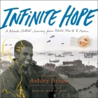 Infinite Hope: A Black Artist's Journey from World War II to Peace Cover Image