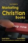 Your Guide to Marketing Christian Books: Fourth Edition Cover Image
