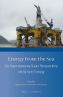 Energy from the Sea: An International Law Perspective on Ocean Energy Cover Image