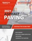 2021 South Carolina Asphalt Paving Contractor Exam Prep: Study Review & Practice Exams Cover Image