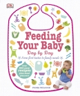 Feeding Your Baby Day by Day Cover Image