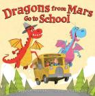 Dragons from Mars Go to School Cover Image