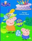 Peppa Pig: Sticker Activity Book (Peppa Pig). Cover Image