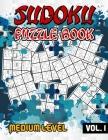 Sudoku Puzzle Book Medium Level: 240 Puzzles & Solutions, Medium Sudoku Puzzles for Adults Cover Image