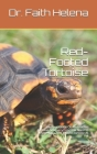 Red-Footed Tortoise: Everything You Need To Know About Red-Footed Tortoise As Pet Cover Image