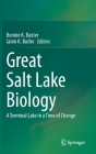 Great Salt Lake Biology: A Terminal Lake in a Time of Change Cover Image