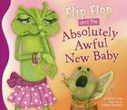 Flip-Flop and the Absolutely Awful New Baby (Flip-Flop Adventure) Cover Image