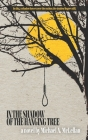 In the Shadow of the Hanging Tree Cover Image