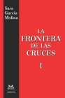 La Frontera de Las Cruces I Cover Image