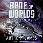 Bane of Worlds Lib/E Cover Image