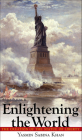 Enlightening the World: The Creation of the Statue of Liberty Cover Image
