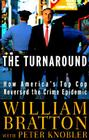 Turnaround: How America's Top Cop Reversed the Crime Epidemic Cover Image