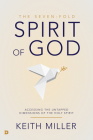 The Seven-Fold Spirit of God: Accessing the Untapped Dimensions of the Holy Spirit Cover Image